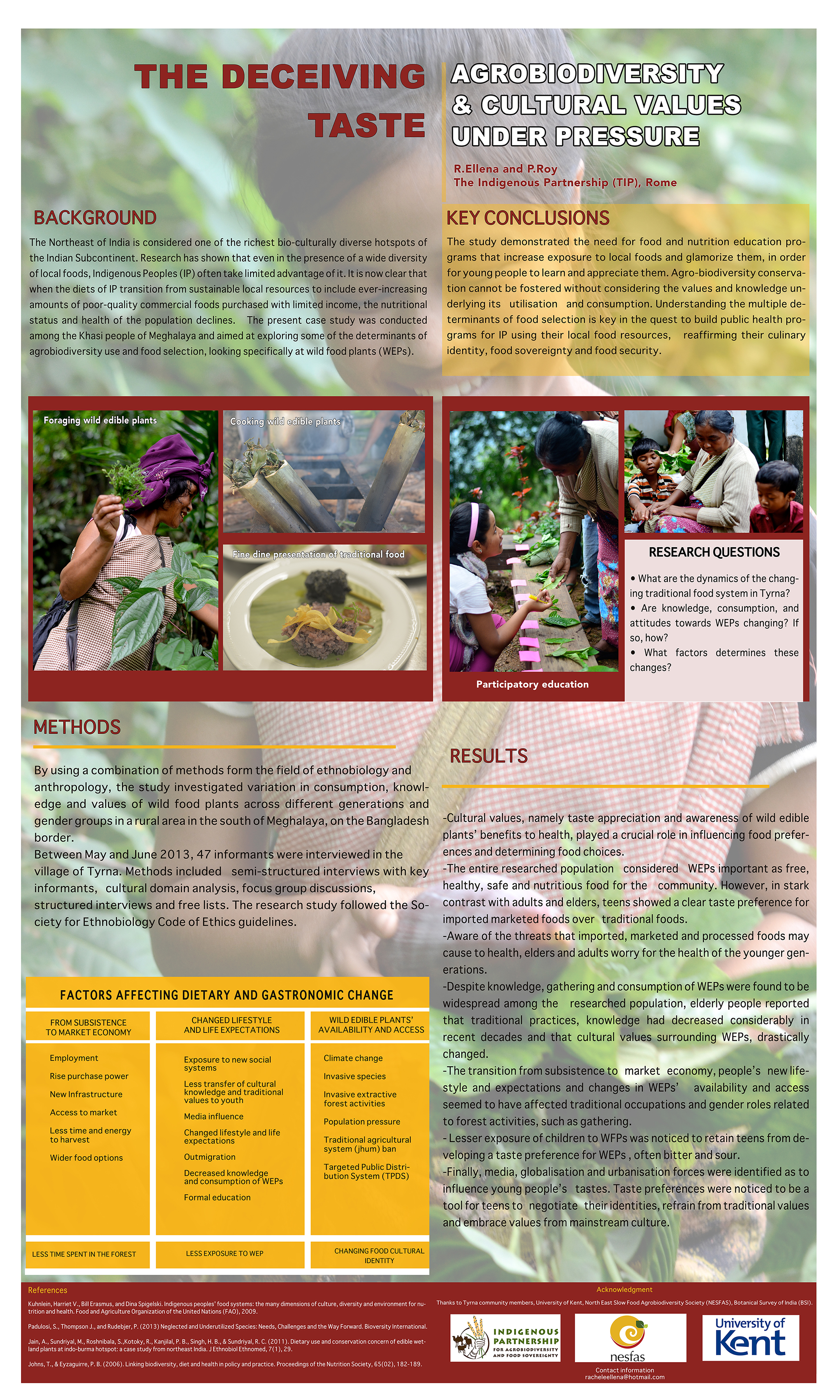 """The poster highlighted """"The Deceiving Taste: Agrobiodiversity and Cultural Values Under Pressure"""" a study done by Phrang Roy (Coordinator TIP, and R. Ellena, Reseach officer, TIP, Rome)."""