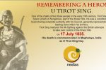 Remembering a Hero! 'U Tirot Sing'